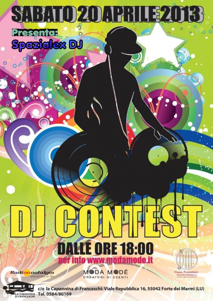20.4.2013 - Forte dei Marmi: La Capannina di Franceschi - Spazialex  presenta il: DJ CONTEST